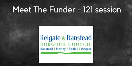 Meet The Funder - Reigate & Banstead Borough Council tickets