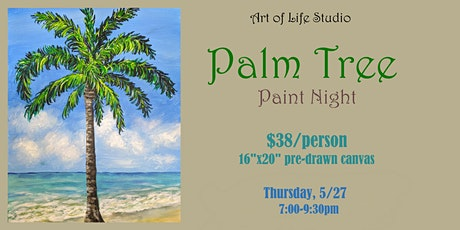 Paint Night: Palm Tree (RE-SCHEDULED Session) tickets