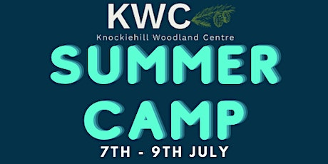 Summer Camp 1 (7th - 9th July) tickets