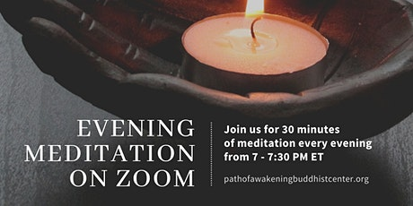 Live Online Meditation on Zoom - 30 Minutes Evening Meditation tickets