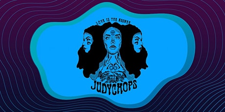 The Judy Chops tickets