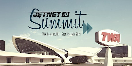 2021 JETNET iQ GLOBAL BUSINESS AVIATION SUMMIT tickets
