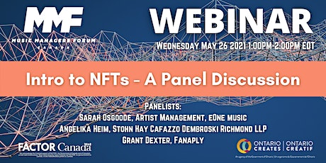MMF CANADA WEBINAR: Intro to NFTs - Panel Discussion tickets