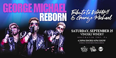 George Michael Reborn - Tribute to WHAM! and George Michael tickets