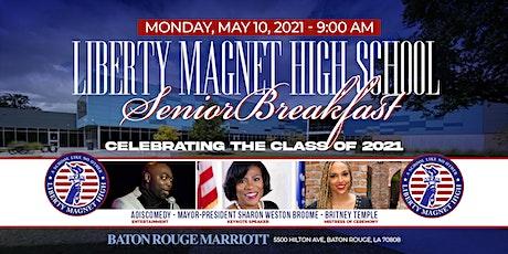 Liberty Magnet High School Senior Breakfast:  Celebrating the Class of 2021 tickets