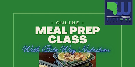 Bite Way Nutrition: Meal Prep Class tickets