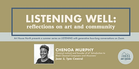 Listening Well: Reflections on Art and Community with Chenoa Murphy tickets