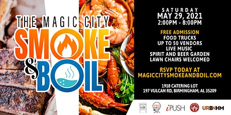 The Magic City Smoke and Boil tickets