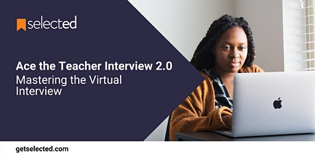 Ace the Teacher Interview 2.0: Mastering the Virtual Interview tickets