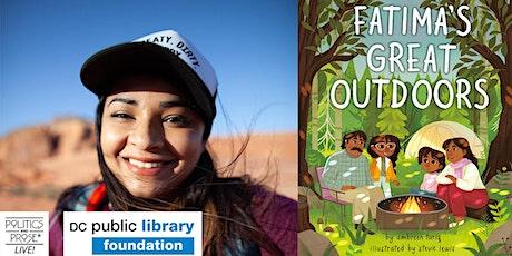 P&P Live! & DC Public Library Present Ambreen Tariq FATIMA'S GREAT OUTDOORS tickets