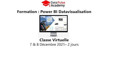 Power BI Datavisualisation - 2 jours - 7 & 8 Décembre 2021 billets