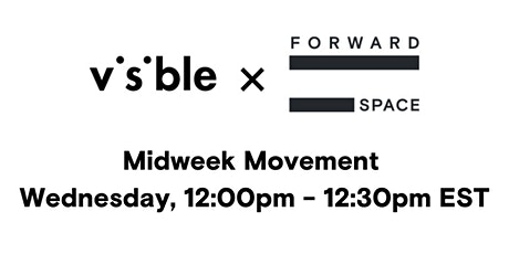 Visible x FORWARD__Space Virtual Dance Session tickets