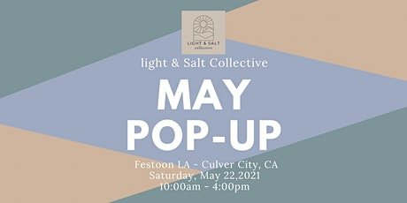Copy of Light and Salt Collective Pop-Up Market tickets