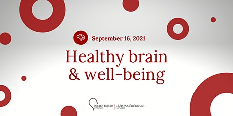 Healthy brain & well-being - The Brain Injury Canada Conference Tickets