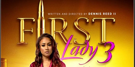 First Lady 3: The Payback tickets