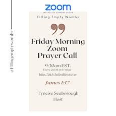 Infertility Friday Morning Prayer Call tickets
