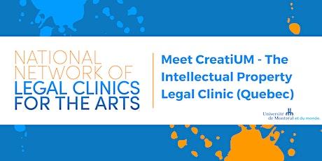 National Network Forum: Meet CreatiUM - IP Legal Clinic (Quebec) tickets