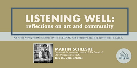Listening Well: Reflections on Art and Community with Martin Schleske tickets