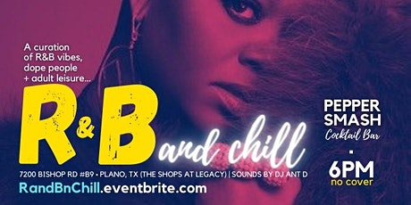 R&B and Chill Happy Hour @ PepperSMASH (Shops at Legacy) tickets