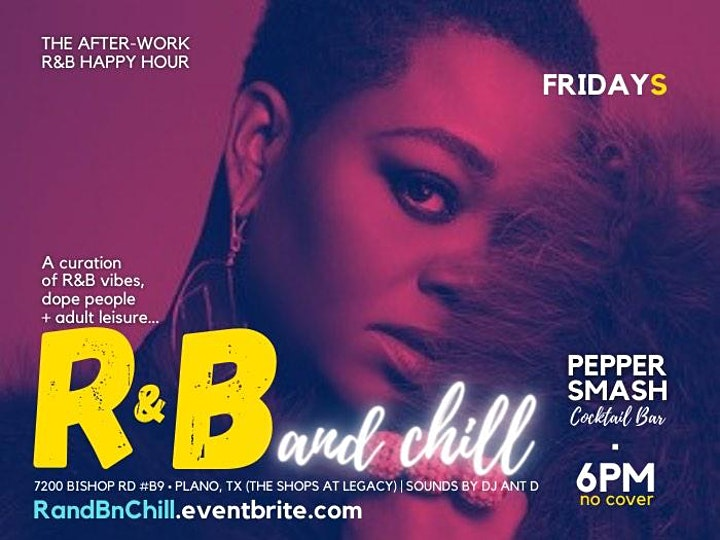 R&B and Chill Happy Hour @ PepperSMASH (Shops at Legacy) image