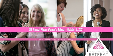 5th Annual Placer Women's Retreat tickets