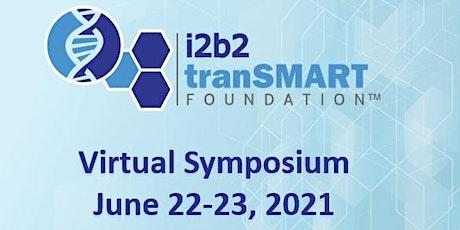 i2b2 TranSMART  Virtual Symposium 2021 tickets