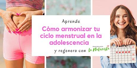 Conoce y armoniza tu ciclo menstrual en la adolescencia entradas