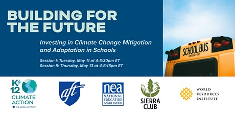 Building for the Future: Climate Change Mitigation & Adaptation in Schools tickets