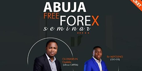 Abuja Free Forex Seminar tickets