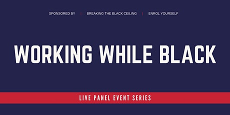 Working While Black # 2+3:  How to get unstuck and earn what you're worth. tickets