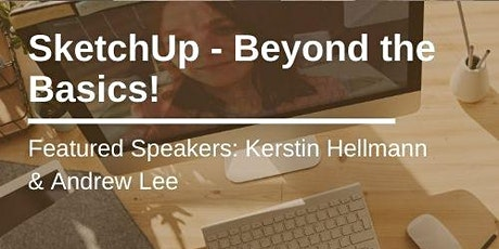 SketchUp- beyond the basics! tickets