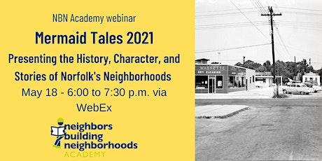 Mermaid Tales 2021 - Presenting Neighborhood Histories tickets
