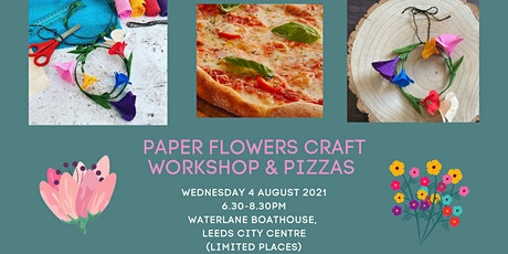 Paper flowers craft workshop and pizzas in Leeds city centre tickets