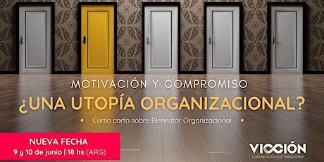Motivación y Compromiso ¿UNA UTOPÍA ORGANIZACIONAL? ingressos