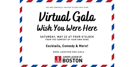 The Junior League of Boston 2021 Virtual Gala: Wish You Were Here! tickets
