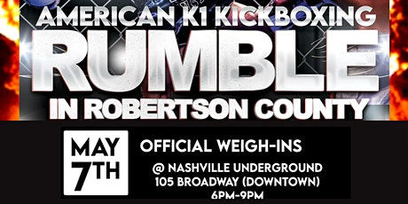 Official Weigh-Ins American K1 Kickboxing at Nashville Underground tickets