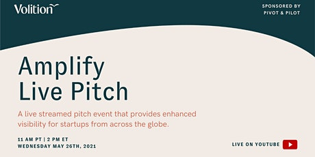 Amplify Live Pitch | May 26th tickets
