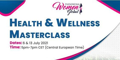 Masterclass: Health and Wellness tickets