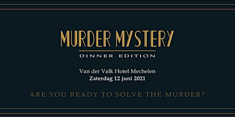 Murder Mystery: Dinner Edition tickets