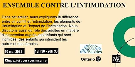 """Atelier """"Ensemble contre l'intimidation"""" pour l'école Écho-des-rapides tickets"""