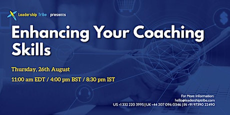 Enhancing Your Coaching Skills - 260821 - US tickets