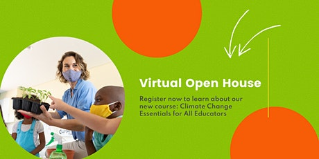 Virtual Open House - Climate Change Essentials for All Educators tickets