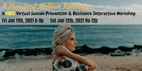 A Hundred Million Reasons: Suicide Prevention & Resilience Workshop (Free) tickets