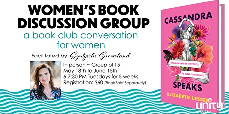 Cassandra Speaks: A Women's Discussion Book Group tickets
