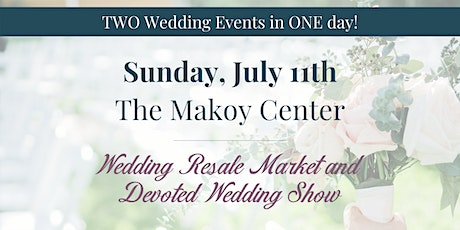 Wedding Resale Market/Devoted Wedding Show tickets