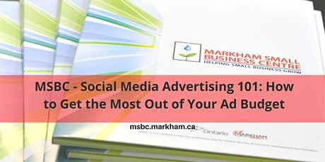 MSBC- Social Media Advertising 101: Get the Most Out of Your Ad Budget tickets
