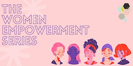 The Women Empowerment Series tickets