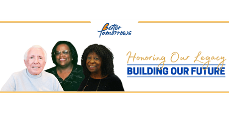 Better Tomorrows Founder's Day tickets