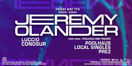 Jeremy Olander @ Treehouse Miami tickets