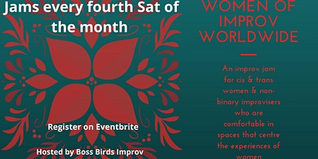 Women of Improv Worldwide Jams. Hosted by Boss Birds Improv tickets